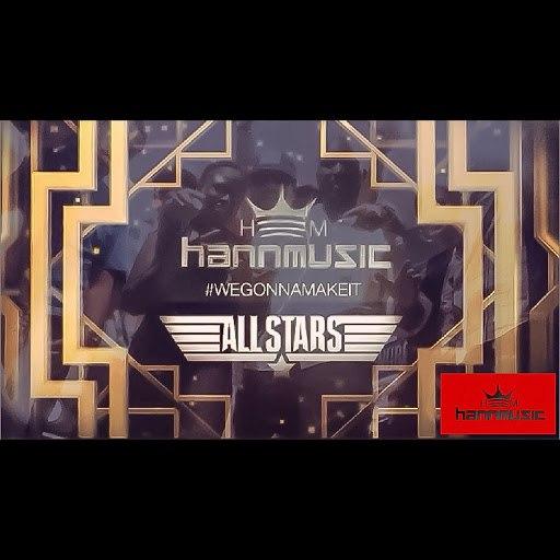 Hann альбом All Stars (feat. Kallahann, Trakformerz & Nicole Virginia)