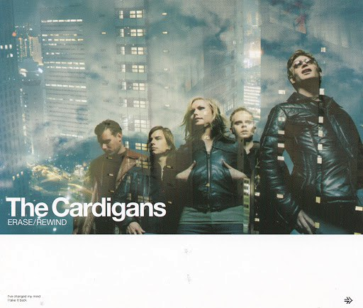 The Cardigans альбом Erase/Rewind (With live B-sides)