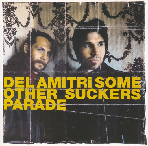Del Amitri альбом Some Other Sucker's Parade