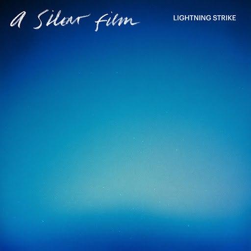 A Silent Film альбом Lightning Strike