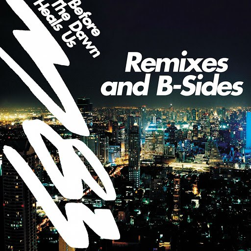 M83 альбом Before the Dawn Heals Us - Remixes & B-Sides