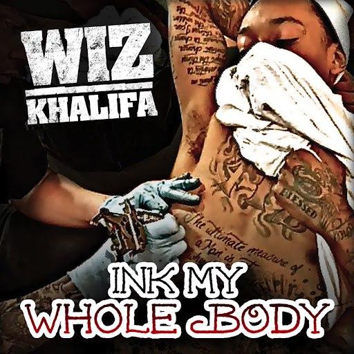 Wiz Khalifa альбом Ink My Whole Body