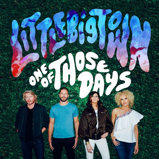 Little Big Town альбом One Of Those Days
