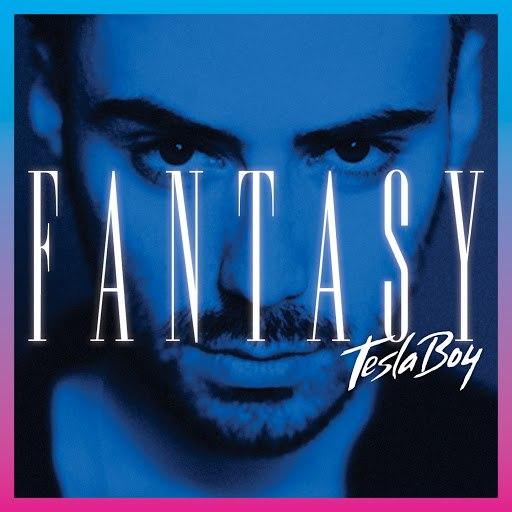 Tesla Boy альбом Fantasy