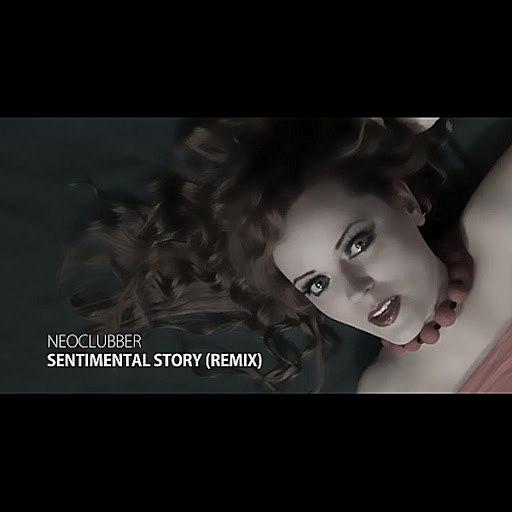 Neoclubber альбом Sentimental Story (Remix)