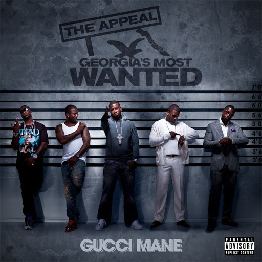 Gucci Mane альбом The Appeal: Georgia's Most Wanted
