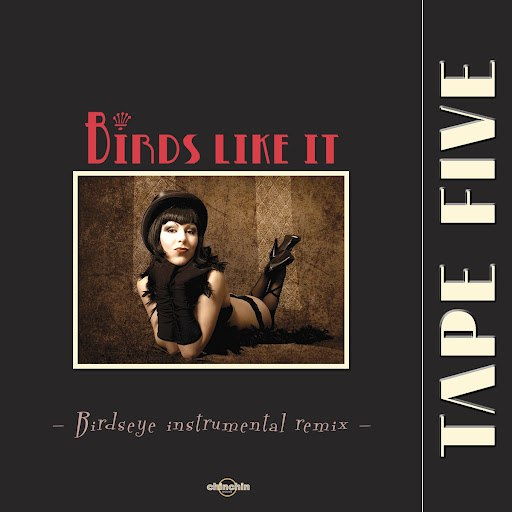 Tape Five альбом Birds Like It (Remix)