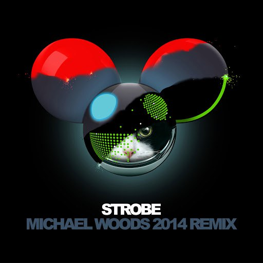 deadmau5 альбом Strobe (Michael Woods 2014 Remix)
