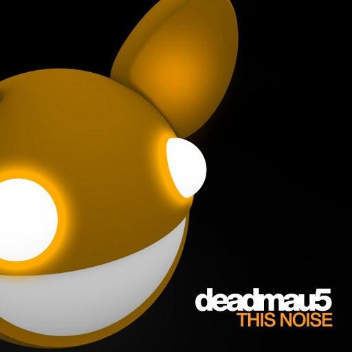 deadmau5 альбом This Noise