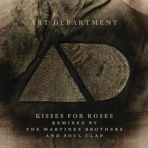 Art Department альбом Kisses For Roses (Remixes)
