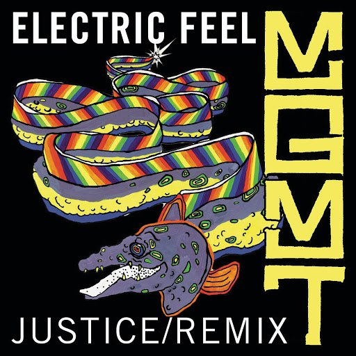 MGMT альбом Electric Feel (Justice Remix)