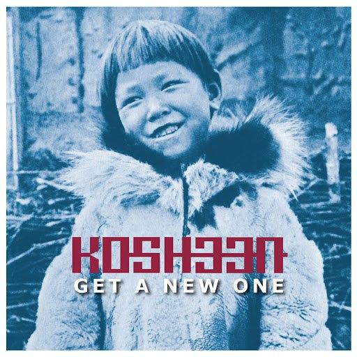 Kosheen альбом Get a New One