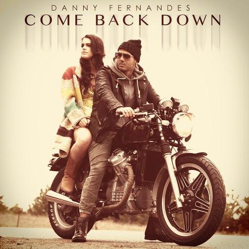 Danny Fernandes альбом Come Back Down