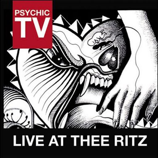 Psychic TV альбом Live At Thee Ritz