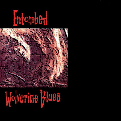 Entombed альбом Wolverine Blues