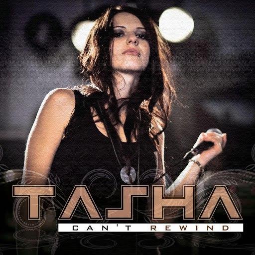 Tasha альбом Can't Rewind