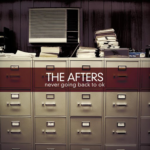 The Afters альбом Never Going Back To OK