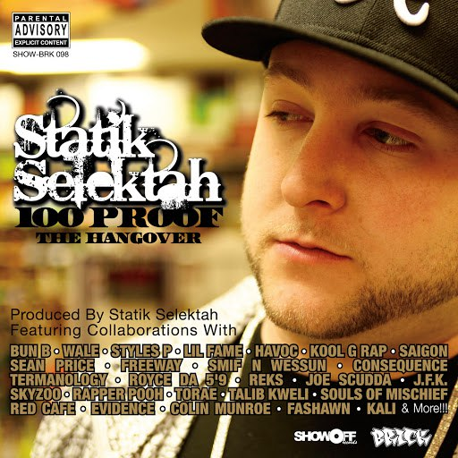 Statik Selektah альбом 100 Proof (The Hangover)