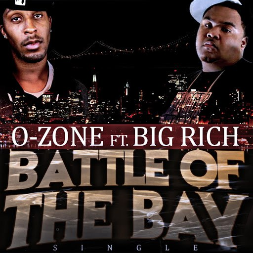 O-Zone альбом Battle of the Bay (feat. Big Rich)