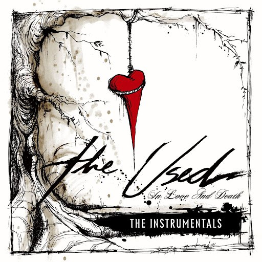 The Used альбом In Love And Death Instrumentals