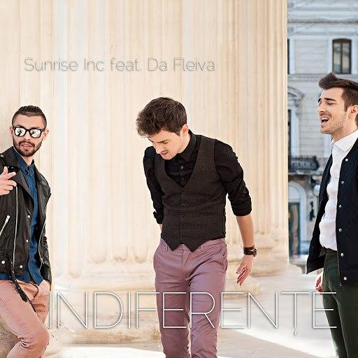 Sunrise Inc альбом Indiferenţe (feat. Da Fleiva)