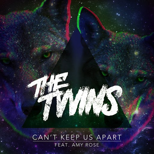 The Twins альбом Can't Keep Us Apart (feat. Amy Rose)