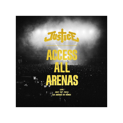 Justice альбом Access All Arenas