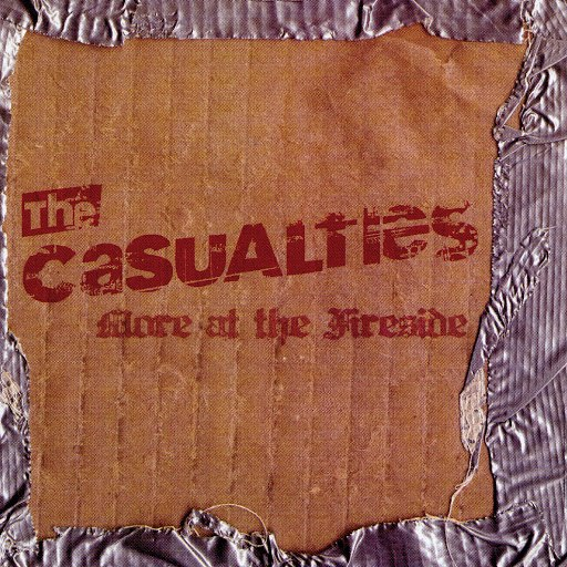 The Casualties альбом More at the Fireside