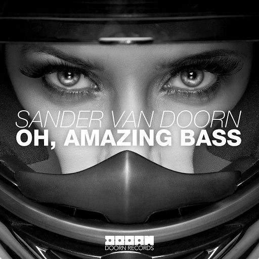 Sander van Doorn альбом Oh, Amazing Bass