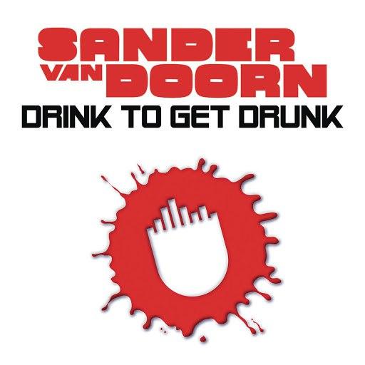 Sander van Doorn альбом Drink To Get Drunk (Extended)