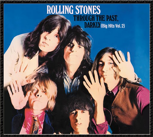 The Rolling Stones альбом Through The Past Darkly (Big Hits Vol.2) (Remastered)