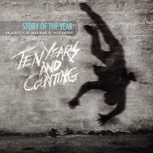 Story Of The Year альбом Page Avenue: Ten Years and Counting