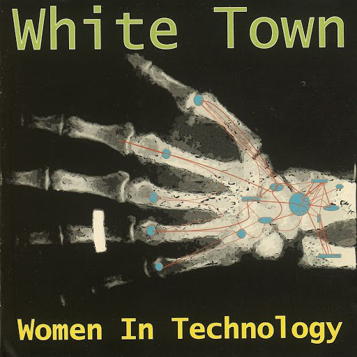 WHITE TOWN альбом Women In Technology