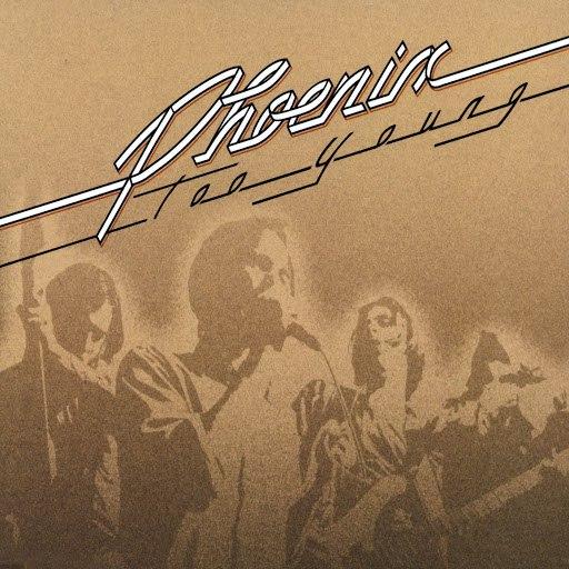 Phoenix альбом too young