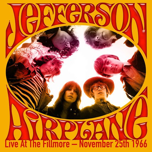 Jefferson Airplane альбом Live At The Fillmore - November 25th 1966 (Remastered)