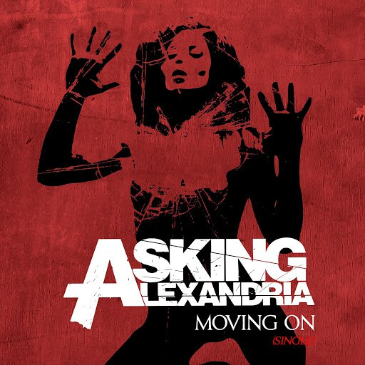 Asking Alexandria альбом Moving On