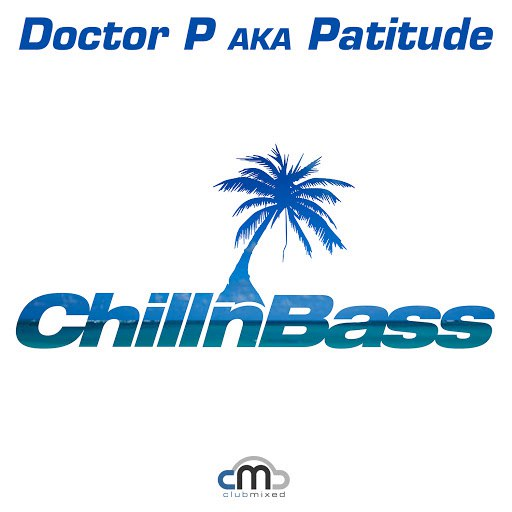 Doctor P альбом Chill n Bass