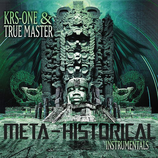 KRS-ONE альбом The Meta-Historical Instrumentals