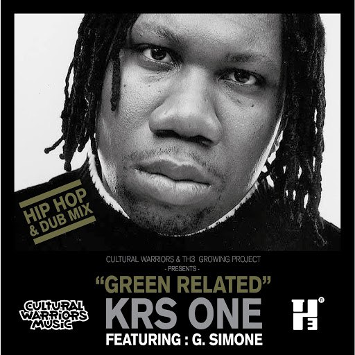KRS-ONE альбом Green Related (Hip Hop & Dub Mix) [feat. G.Simone]
