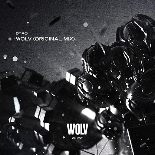 Dyro альбом WOLV