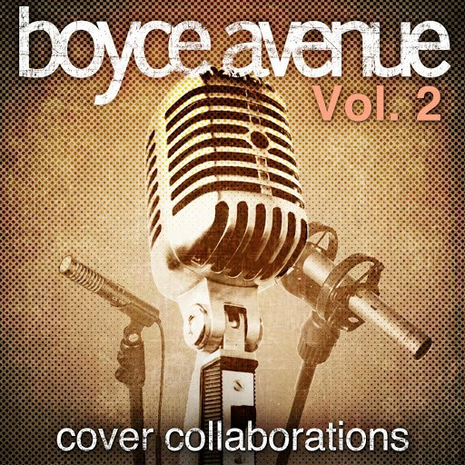 Boyce Avenue album Cover Collaborations, Vol. 2