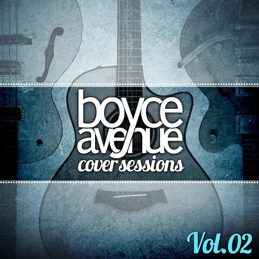 Boyce Avenue album Cover Sessions, Vol. 2