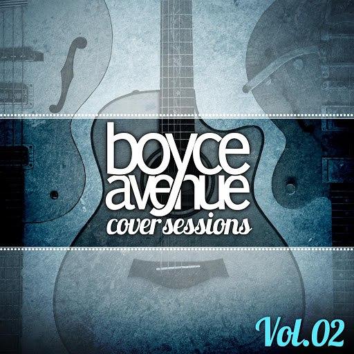 Boyce Avenue альбом Cover Sessions, Vol. 2