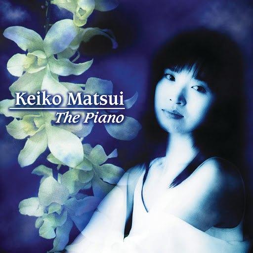 keiko matsui альбом The Piano