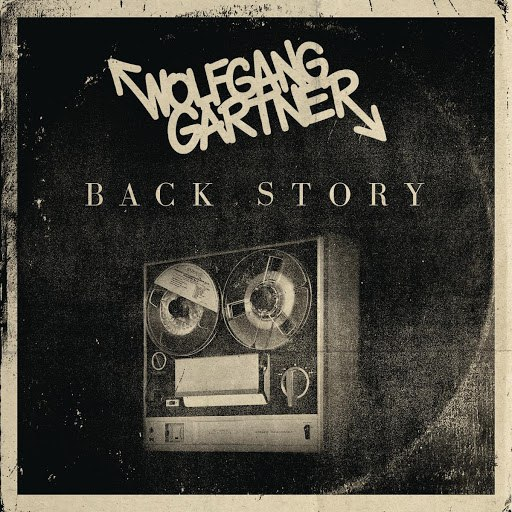Wolfgang Gartner альбом Back Story