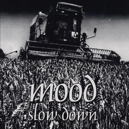 Mood альбом Slow Down