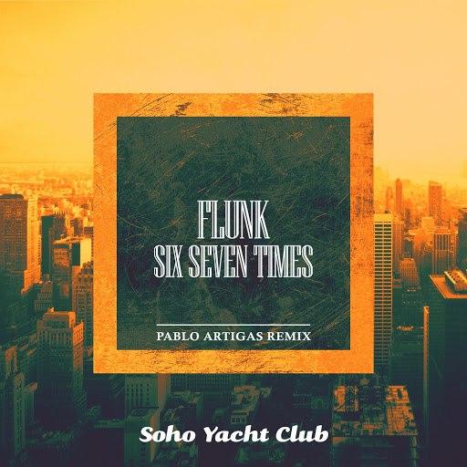Flunk альбом Six Seven Times (Pablo Artigas Remix)