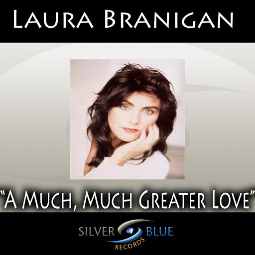 Laura Branigan альбом A Much, Much Greater Love
