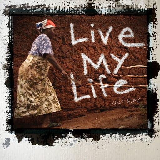 Aloe Blacc альбом Live My Life