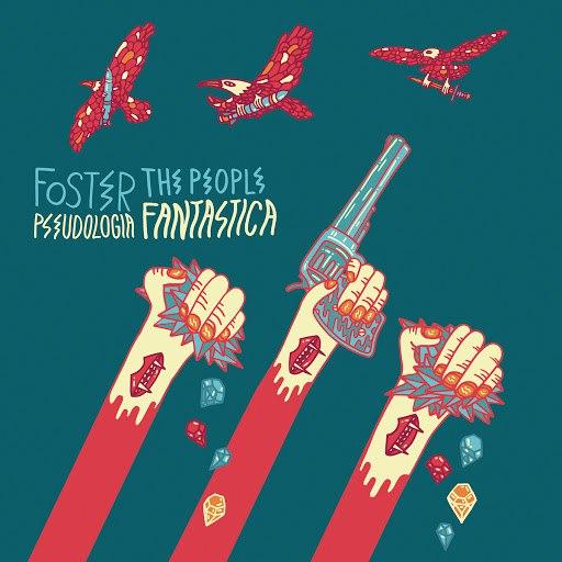Foster The People альбом Pseudologia Fantastica